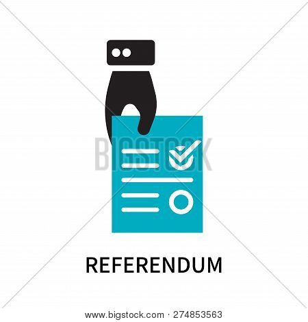 Referendum Icon Isolated On White Background. Referendum Icon Simple Sign. Referendum Icon Trendy An