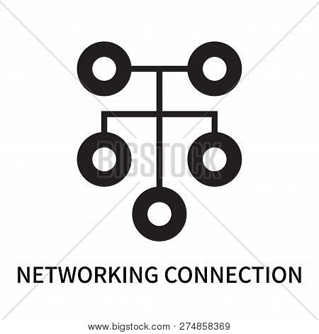 Networking Connection Icon Isolated On White Background. Networking Connection Icon Simple Sign. Net