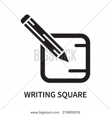 Writing Square Icon Isolated On White Background. Writing Square Icon Simple Sign. Writing Square Ic