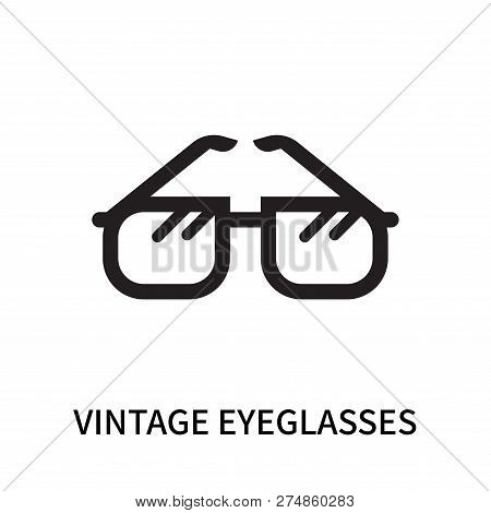 Vintage Eyeglasses Icon Isolated On White Background. Vintage Eyeglasses Icon Simple Sign. Vintage E