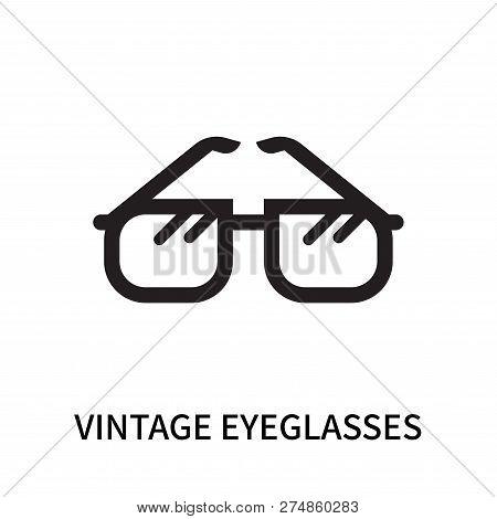 Vintage Eyeglasses Icon Isolated On White Background. Vintage Eyeglasses Icon Simple Sign. Vintage E