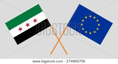 Syria Opposition And Eu. The Syrian National Coalition  And European Union Flags. Official Colors. C