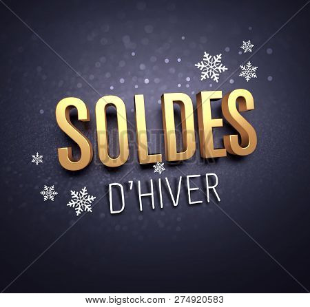 Gold Winter Sale Writing In French Language, With Snowflakes Shapes On Black Background - 3d Illustr