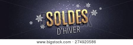 Gold Winter Sale Writing In French Language, With Snowflakes Shapes On Black Banner - 3d Illustratio