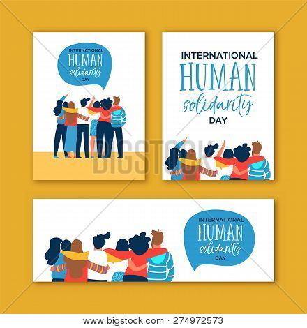 International Human Solidarity Day card set of diverse friend group from different cultures hugging together for community help, social equality concept. poster
