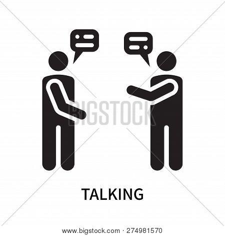 Talking Icon Isolated On White Background. Talking Icon Simple Sign. Talking Icon Trendy And Modern