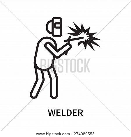 Welder Icon Isolated On White Background. Welder Icon Simple Sign. Welder Icon Trendy And Modern Sym