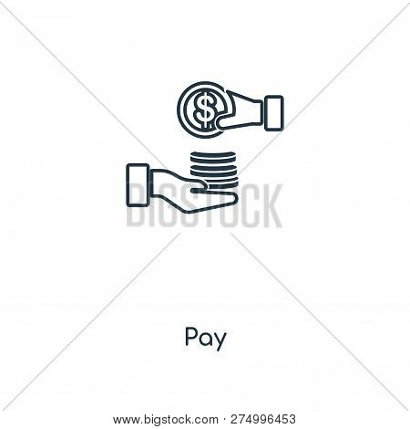 Pay Icon In Trendy Design Style. Pay Icon Isolated On White Background. Pay Vector Icon Simple And M