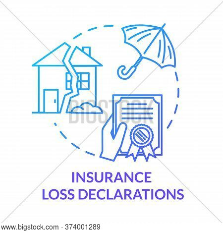 Insurance Loss Declaration Blue Concept Icon. Credit For House. Real Estate Damage. General Assuranc