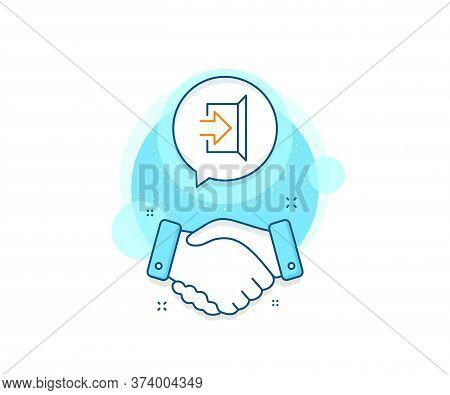 Open Door Sign. Handshake Deal Complex Icon. Exit Line Icon. Entrance Symbol With Arrow. Agreement S