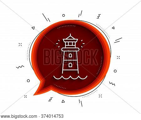 Lighthouse Line Icon. Chat Bubble With Shadow. Searchlight Tower Sign. Beacon Symbol. Thin Line Ligh