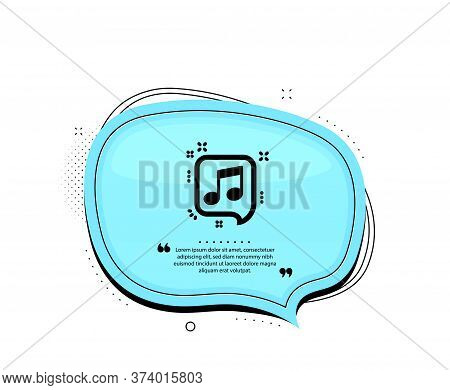 Musical Note In Speech Bubble Icon. Quote Speech Bubble. Music Sign. Quotation Marks. Classic Musica