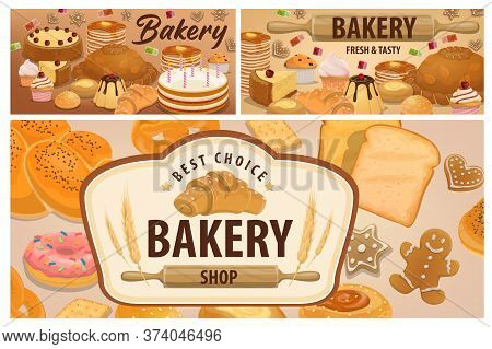 Sweet, Pastry And Bakery Products Banners. Bakery Shop Bread, Desserts And Holiday Cakes. Birthday C