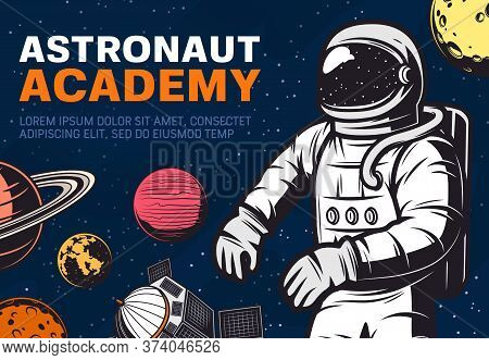 Astronaut Academy. Spaceman Traveling In Galaxy Or Outer Space With Stars, Satellite And Moon, Satur