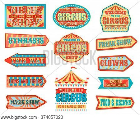 Circus Pointers And Arrow Signboards Vector Design With Carnival Chapiteau Big Top Tents, Flags, Sta