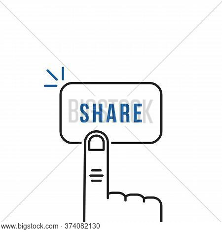 Thin Line Forefinger Press On Simple Share Button. Concept Of Open Publication Or Save News Or Inter