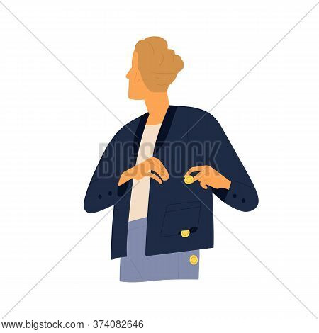 Modern Guy Careless Put Coins In Holey Pocket Vector Flat Illustration. Male With Coin Falling Out D