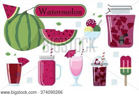 Set Of Vector Illustrations Of Watermelon And Food From It. Watermelon Smoothie, Cocktail, Ice Cream