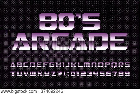 80s Arcade Alphabet Font. Computer Letters And Numbers. Pixel Background. 80s Arcade Video Game Type