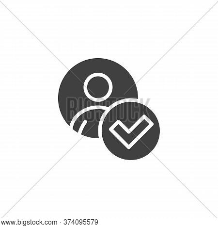 User Add Done Vector Icon. Approved User Filled Flat Sign For Mobile Concept And Web Design. Confirm