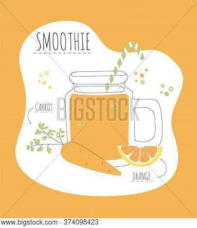 Delicious Fruity Smoothie. Vector Card With A Recipe Of A Tasty Smoothie Made Of Strawberry And Oran