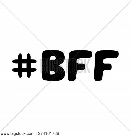 Best Friend Forever Abbreviation. Cute Hand Drawn Bauble Lettering. Isolated On White Background. Ve