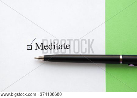 A Piece Of Paper With The Inscription Meditate From To Do List With A Tick 1