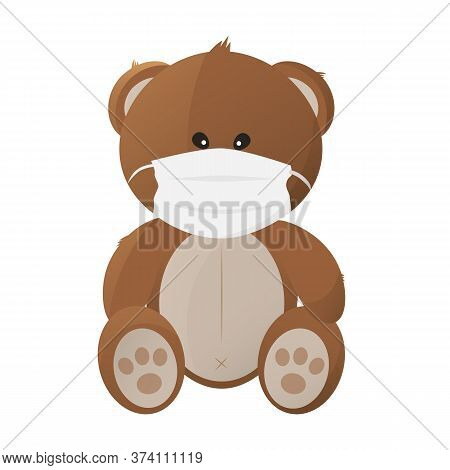 Teddy Bear In A Medical Mask On A White Background, Covid Vector,