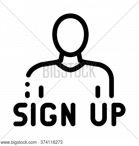 Webshop Sign Up Icon Vector. Webshop Sign Up Sign. Isolated Contour Symbol Illustration