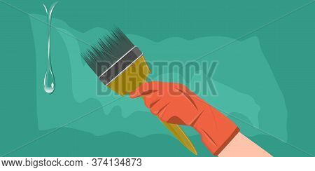 Diy Home Repair. Paint Brush In A Female Hand In A Glove, A Dripping Drop Of Paint - Abstract Backgr