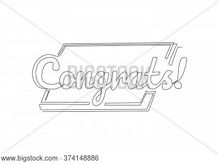 One Continuous Line Drawing Of Cute Cool Typography Quote - Congrats, Congratulation. Calligraphic D