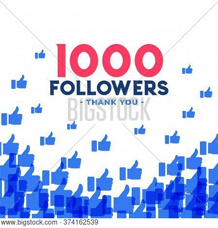 1000 Followers Or Thousand Subscribers Template Vector Design Illustration