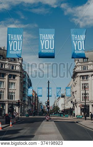 London, Uk - June 13, 2020: View Of Empty Oxford Street Decorated With Thank You Our Heroes Banners.
