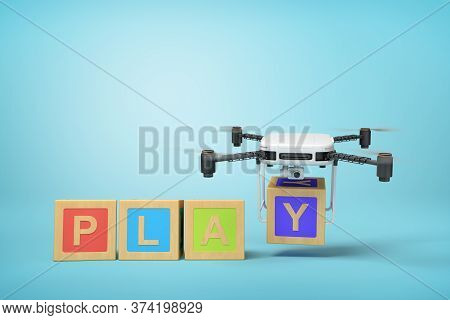 3d Rendering Of Four Colorful Abc Blocks Forming Word Play, Quadcopter With Camera Putting Final Let