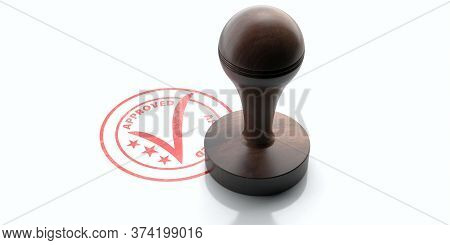 Wooden Round Rubber Stamper And Stamp With Text Approved Isolated On White Background. 3D Illustrati