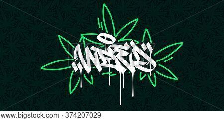 Abstract Hip Hop Hand Written Graffiti Style Word Weed Vector Illustration Art