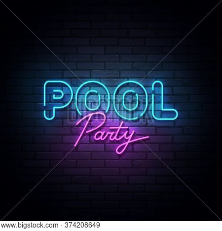 Pool Party Neon Sign, Bright Signboard, Light Banner. Pool Party Logo Neon, Emblem. Vector Illustrat