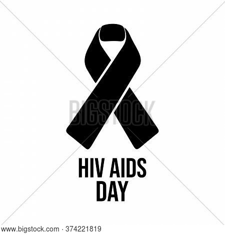 Poster, Ribbon, Health. World Aids Day. Stop Aids - 1st December. The Color Ribbon Is The Universal