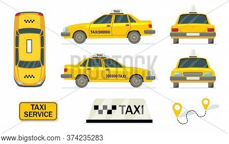 Yellow Cabs Set. Side, Top, Back Views Of Taxi Cars. Vector Illustrations For Urban Transport, Trave