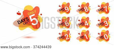 Number Days Left Countdown. Amoeba Liquid Design Label Of Days To Go For Promotion, Sale, Landing Pa
