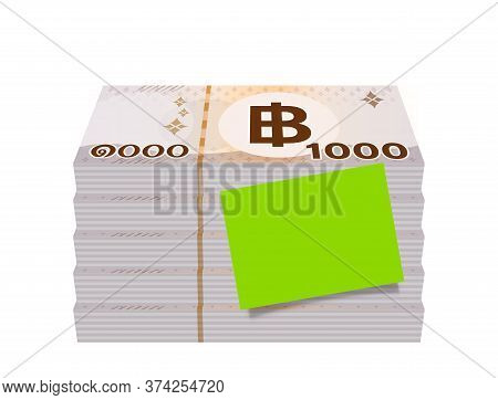 Pile Banknote Money 1000 Baht Thai And Paper Note For Text Write, Bank Note Money Thailand Baht For
