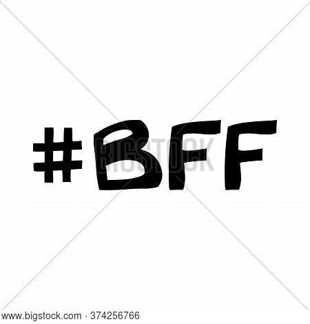 Best Friend Forever Abbreviation. Cute Hand Drawn Lettering In Modern Scandinavian Style. Isolated O