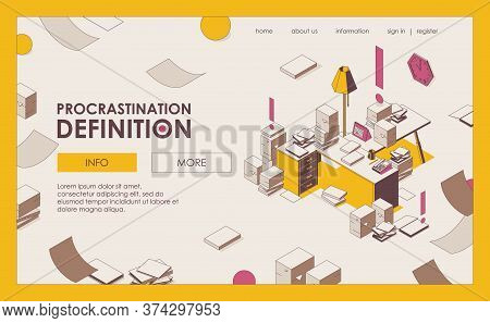 Procrastination Isometric Vector Landing Page Or Banner. Mess Paper Work, Documents And Important Fi