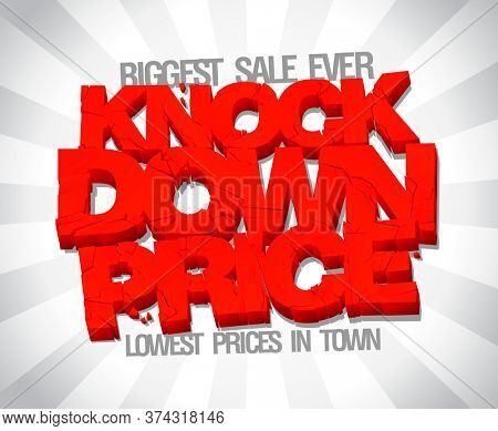 Knock down price, lowest price in town, sale lettering banner design, rasterized version
