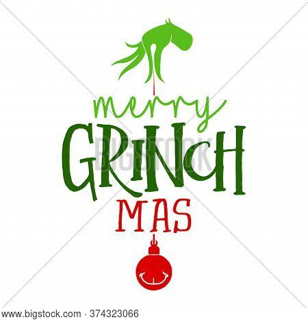 Merry Christmas With Grinch - Calligraphy Phrase For Christmas. Hand Drawn Lettering For Xmas Greeti