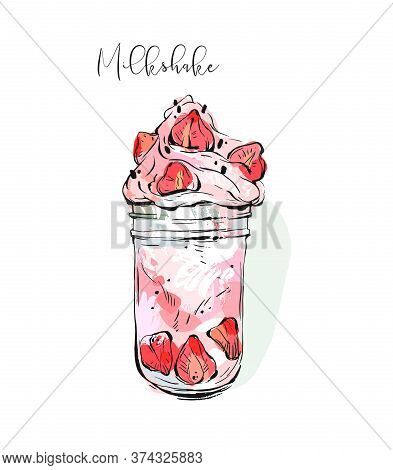 Hand Drawn Vector Graphic Abstract Monstershake Milkshake With Strawberry And Cream In Glass Jar Iso