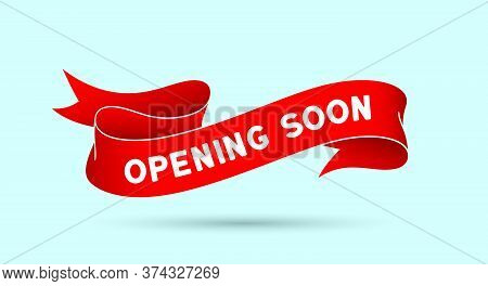 Opening Soon. Red Vintage Ribbon With Text Opening Soon. Red Vintage Banner With Ribbon, Graphic Des