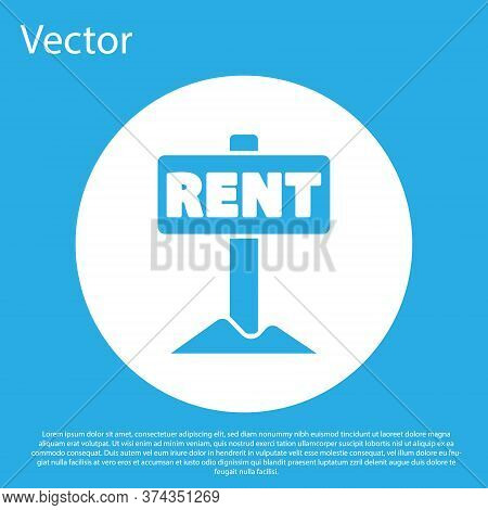 Blue Hanging Sign With Text Rent Icon Isolated On Blue Background. Signboard With Text For Rent. Whi
