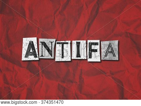 A Black, White And Red Text Collage Graphic Illustration On The Concept Of Antifa, Anti Fascist Prot