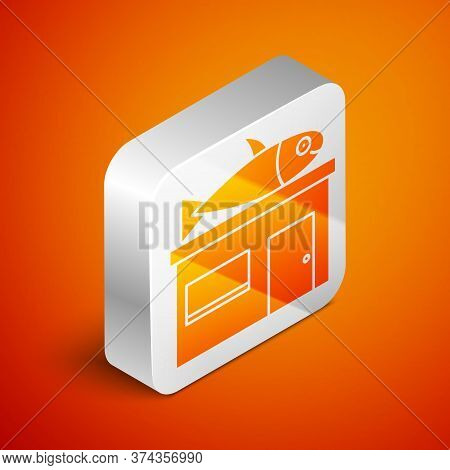 Isometric Seafood Store Icon Isolated On Orange Background. Facade Of Seafood Market. Silver Square
